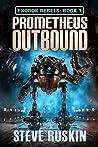 Prometheus Outbound: ExoRok Rebels Book 1