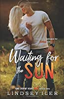 Waiting for the Sun (Hand Over My Heart Duet)