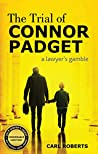 The Trial of Connor Padget