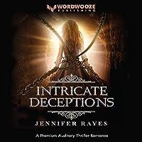 Intricate Deceptions (Intricate, #1)