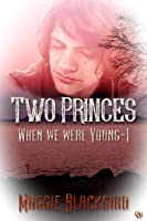 Two Princes (When We Were Young Book 1)