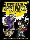 Beware the Werewolf (Desmond Cole Ghost Patrol Book 12)