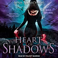 Heart of Shadows (Alice Worth, #5)