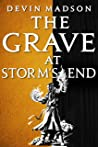 The Grave at Storm's End (The Vengeance Trilogy Book 3)