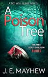 A Poison Tree DCI Will Blake, #2)