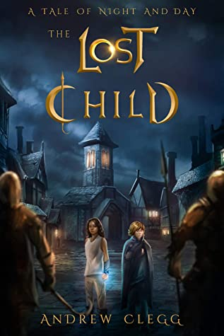 The Lost Child (A Tale of Night and Day Book 1)