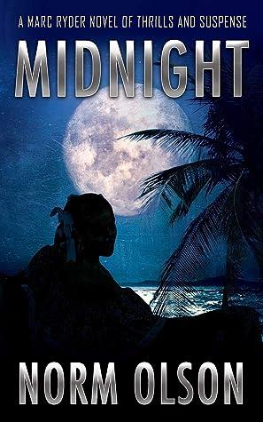 Midnight: A Marc Ryder Novel of Thrills and Suspense