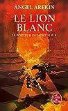 Le Lion Blanc (Le Porteur de Mort, #3) ebook review