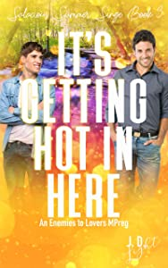 It's Getting Hot in Here (Salacious Summer Singe #3)