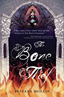 The Bone Thief (Bone Charmer (2))