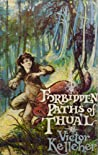 Forbidden Paths of Thual