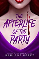 The Afterlife of the Party