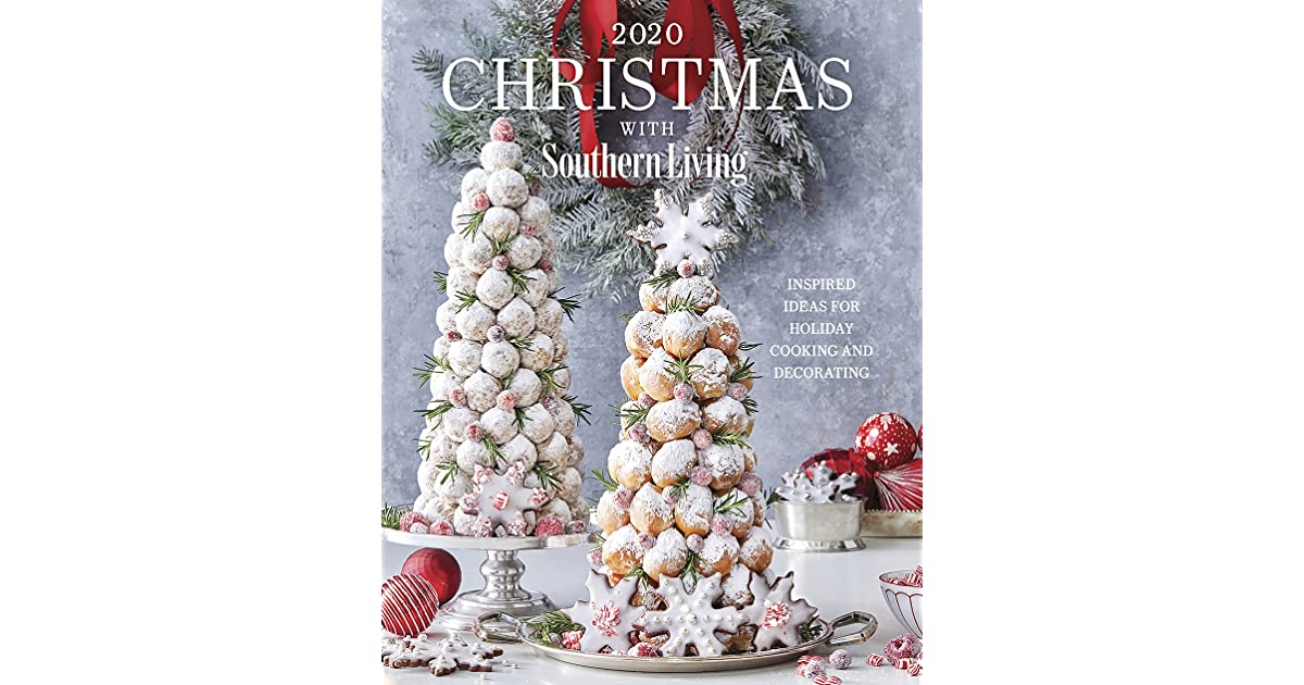 2020 Christmas with Southern Living: Inspired Ideas for Holiday