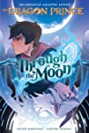 Through the Moon (Dragon Prince Graphic Novel #1)