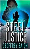 Steel Justice (A Jack Steel Thriller #3)