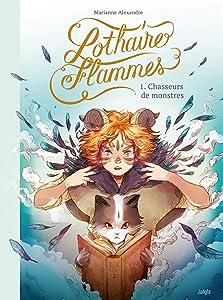 Lothaires Flammes