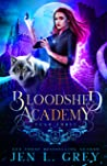 Bloodshed Academy: Year Three (Bloodshed Academy, #3)