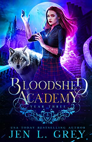 Bloodshed Academy: Year Three