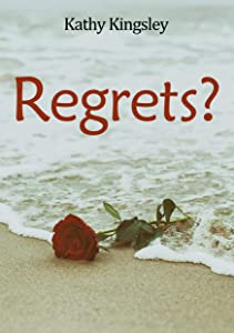 Regrets?: A Troubled Marriage...An Impossible Choice...Inspiring, Emotional and Compelling