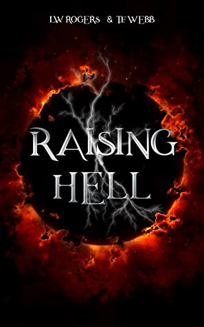 RAISING HELL (The Raising Hell Series Book 1)