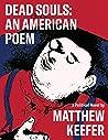 Dead Souls: An American Poem