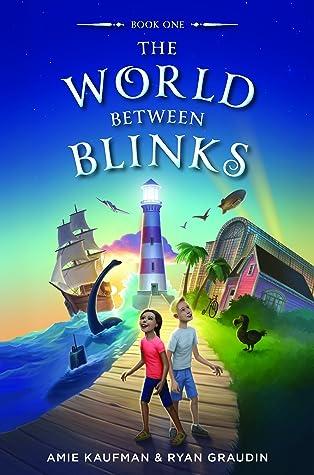 The World Between Blinks (The World Between Blinks, #1)