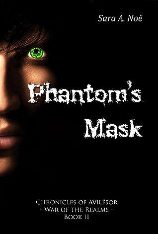 Phantom's Mask (Chronicles of Avilésor: War of the Realms #2)