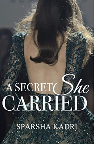 A Secret She Carried: (A Wattpad Novel)