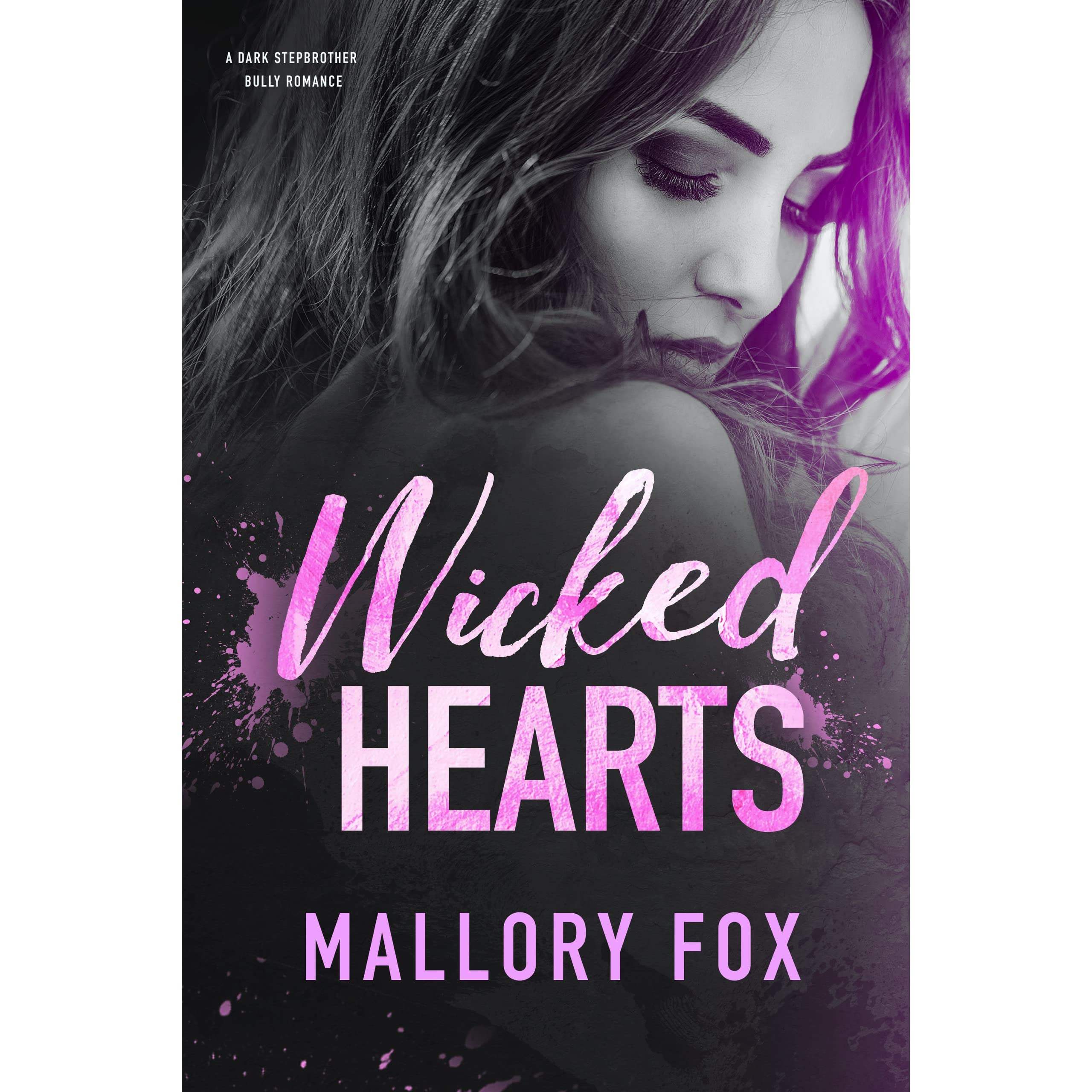 Wicked Hearts Wicked Hearts At War 2 By Mallory Fox