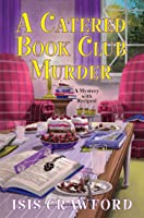A Catered Book Club Murder (A Mystery with Recipes #16)