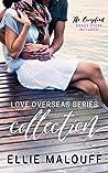 Love Overseas Series Collection: Three Destination Romances Plus Exclusive Story