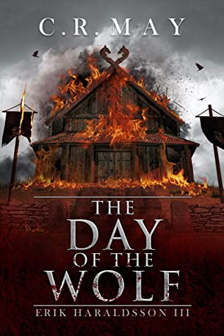 The Day Of The Wolf : C.R. May