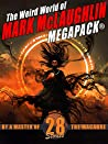 The Weird World of Mark McLaughlin MEGAPACK®: 28 Stories By a Master of the Macabre
