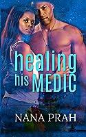 Healing His Medic (Protectors)