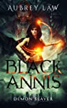 Black Annis 2: Demon Slayer (Revenge of the Witch #2)