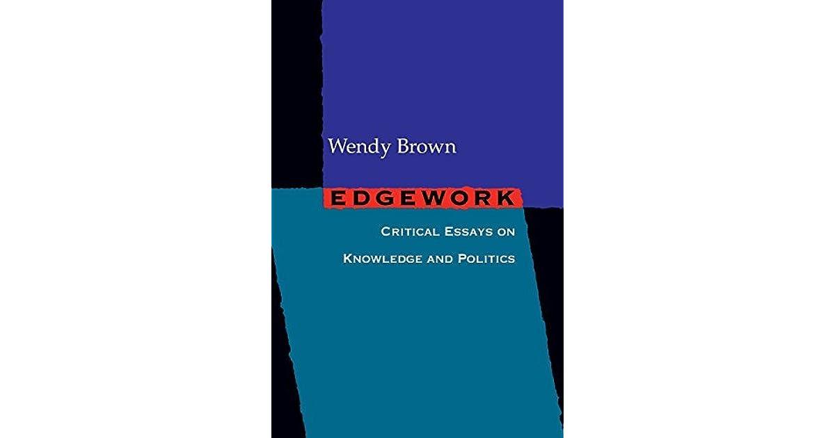 critical edgework essay knowledge politics