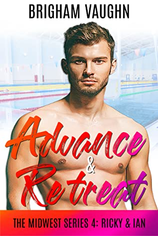 Advance & Retreat (The Midwest Series, #4)