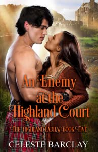 An Enemy at the Highland Court (The Highland Ladies, #5)