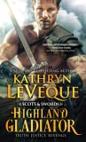 Highland Gladiator (Scots and Swords, #1)