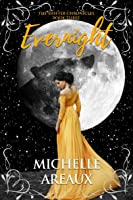 Evernight (The Shifter Chronicles Book 3)