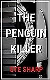 The Penguin Killer (The Redfern Series Book 1)