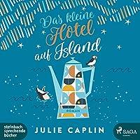 Das kleine Hotel auf Island (Romantic Escapes, #4)