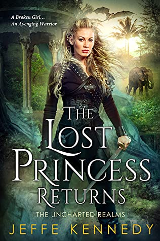 The Lost Princess Returns (The Uncharted Realms #5.5)