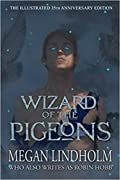 Wizard of the Pigeons: The 35th Anniversary Illustrated Edition