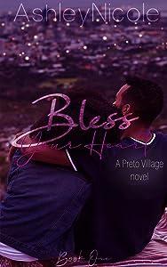 Bless Your Heart (Preto Village, #1)