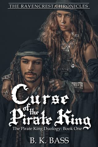 Curse of the Pirate King (The Ravencrest Chronicles, #5)