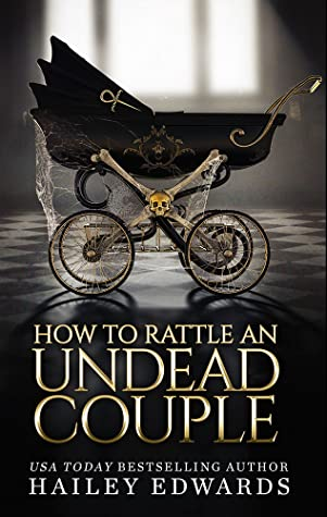 How to Rattle an Undead Couple (The Beginner's Guide to Necromancy, #9)