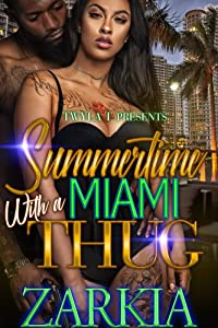 Summertime With A Miami Thug