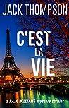 C'est La Vie (Raja Williams #2)