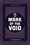 Mark of the Void